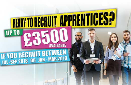 Up to £3500 available for Apprenticeship Recruitment